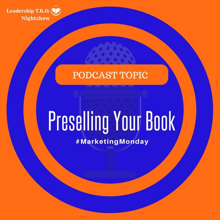 Preselling Your Book | Lakeisha McKnight