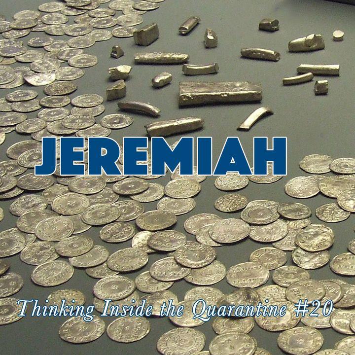 Jeremiah (Thinking Inside the Quarantine #20)
