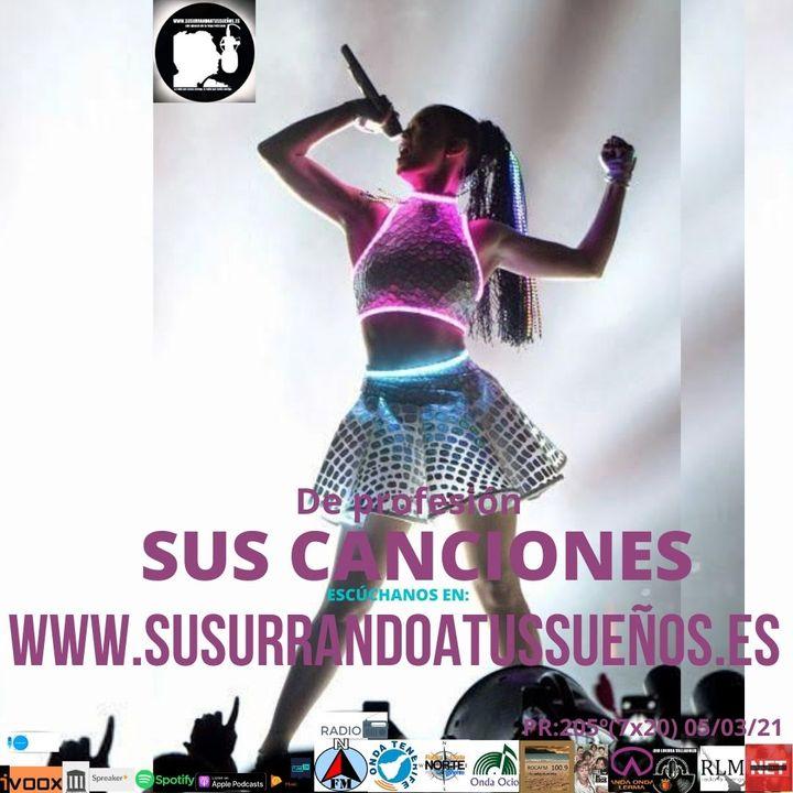 205º: De profesión: SUS CANCIONES (7x22) 05/03/21