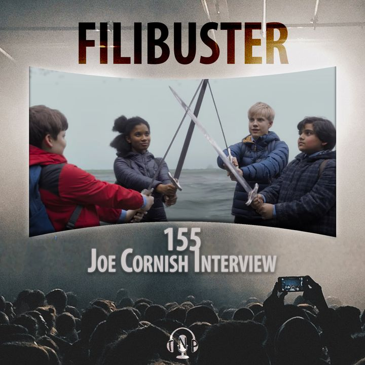 155 - Joe Cornish Interview