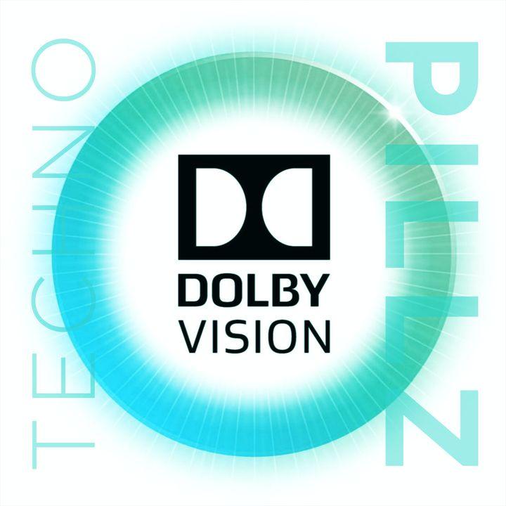 "TechnoPillz | Ep. 338 ""Cos'è Dolby Vision?"""