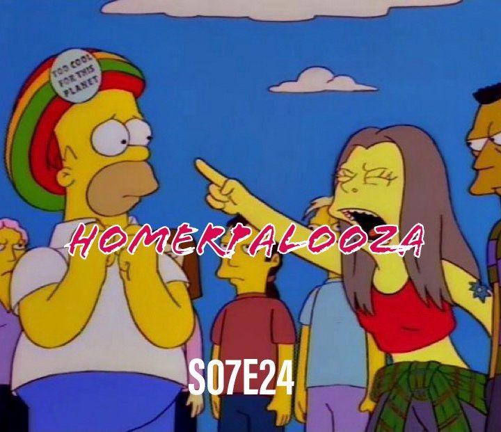 117) S07E24 (Homerpalooza)
