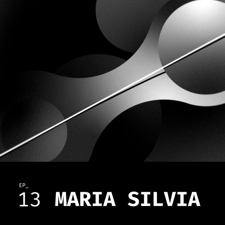 #13 A energia de transformação com Maria Silvia Bastos Marques.