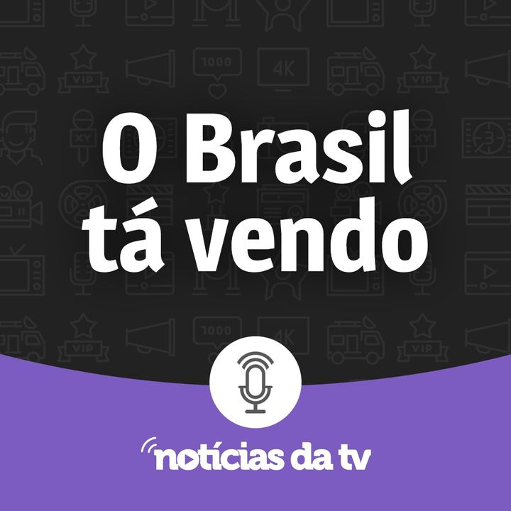 O Brasil Tá Vendo