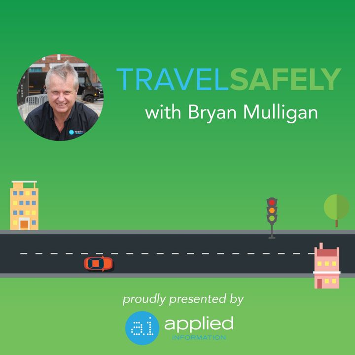TravelSafely with Bryan Mulligan