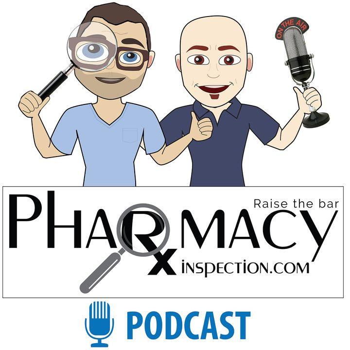 Pharmacy Inspection Podcast - Episode 24 - Christine Roussel