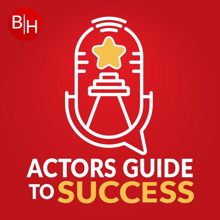 Actors Guide To Success with Bernard Hiller