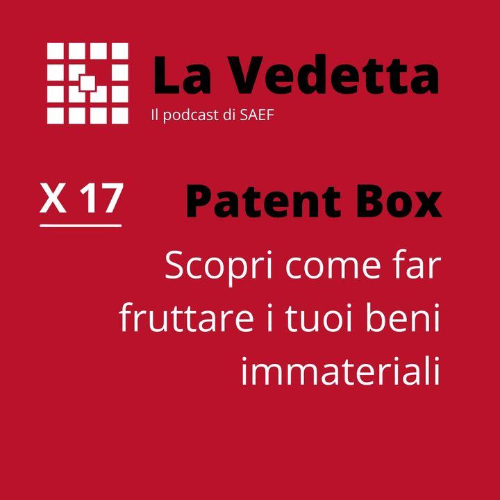Patent Box: scopri come far fruttare i tuoi beni immateriali.