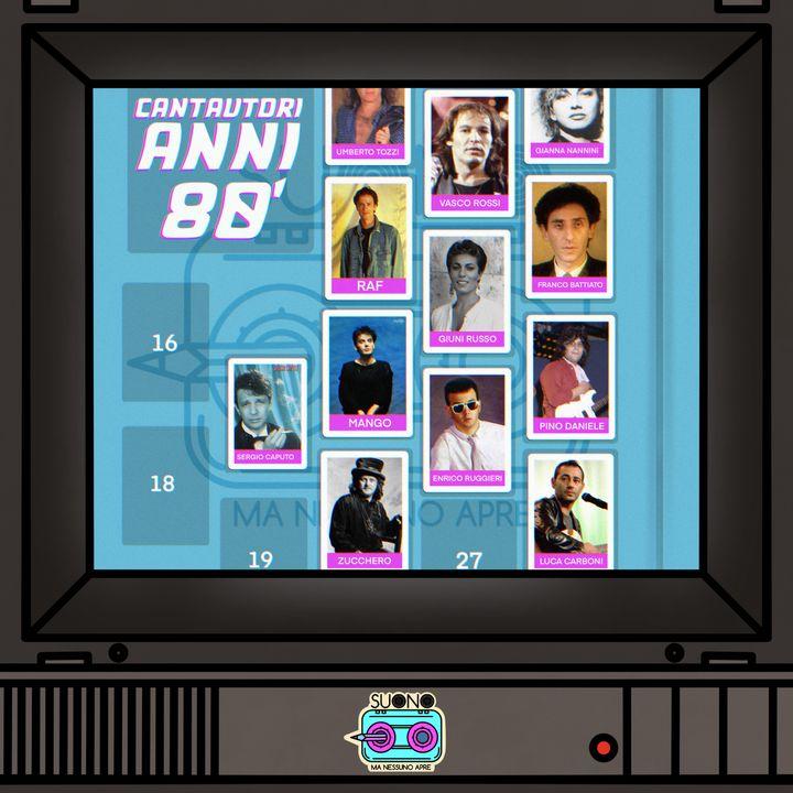 Ep.28 - Nazionale Cantautori Anni '80