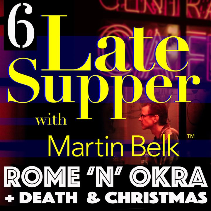 LSP 6. Rome, Okra, Renewal, Death, Christmas