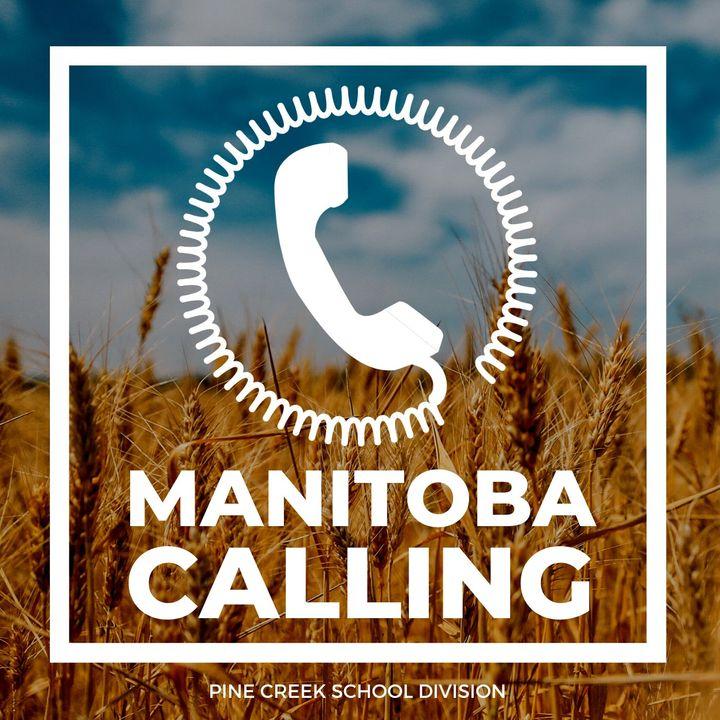 Manitoba Calling