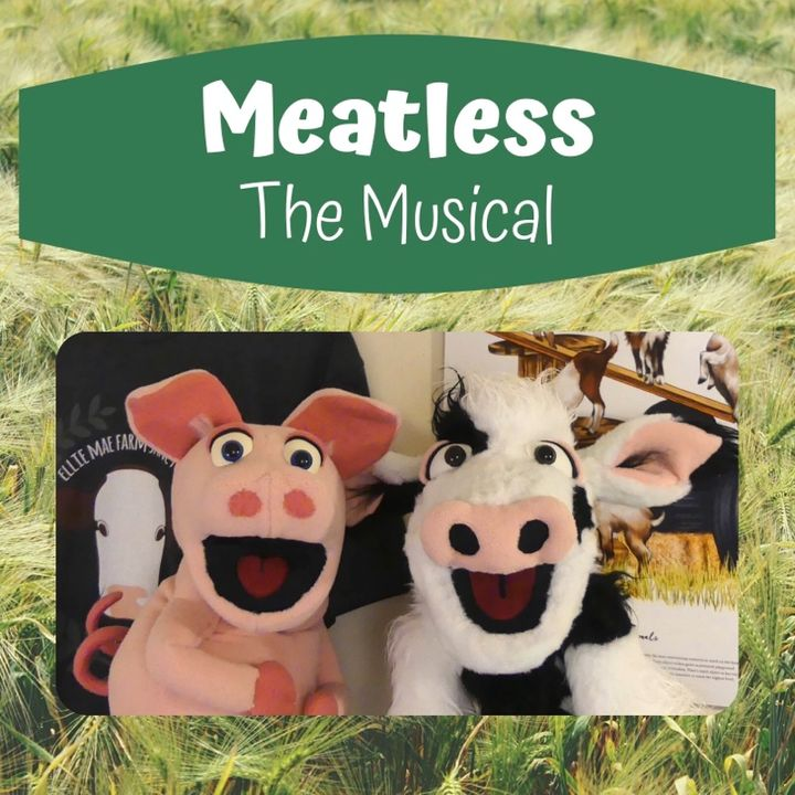True VEGAN Story: Meatless The Musical