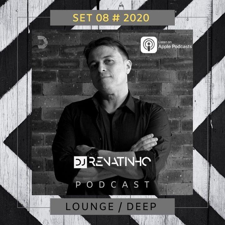 Set 08 # 2020 # Lounge:deep # Dj Renatinho
