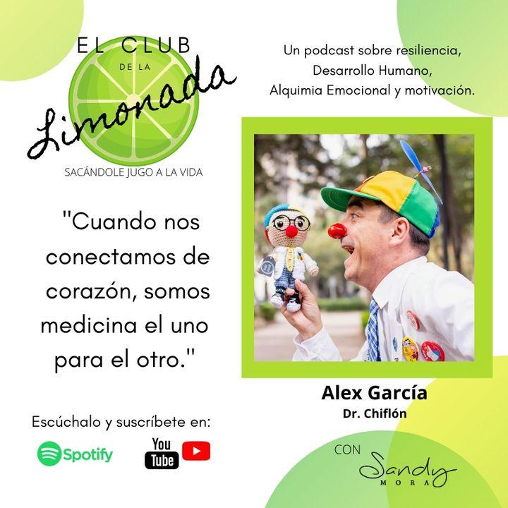 Episodio 46: Alex García. Resiliencia, Dr. Payaso y Felicidad que sirve.