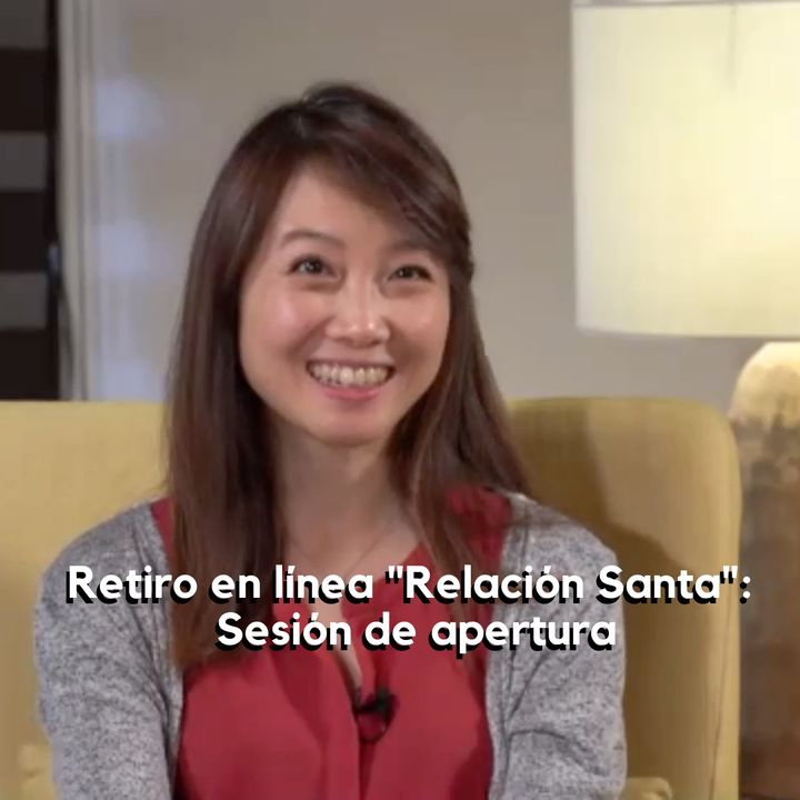 "Retiro en línea ""Relación Santa"": Sesión de apertura con Frances Xu"
