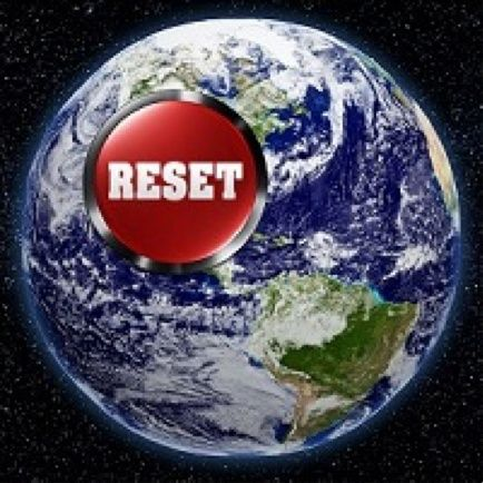 Sai cos'è il grande Reset?