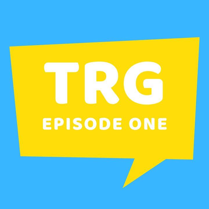TRG 01 - We Talk Green Lantern, Willow, Pratchett and More!
