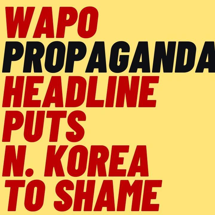 HILARIOUS Propaganda Headline From The Washington Post