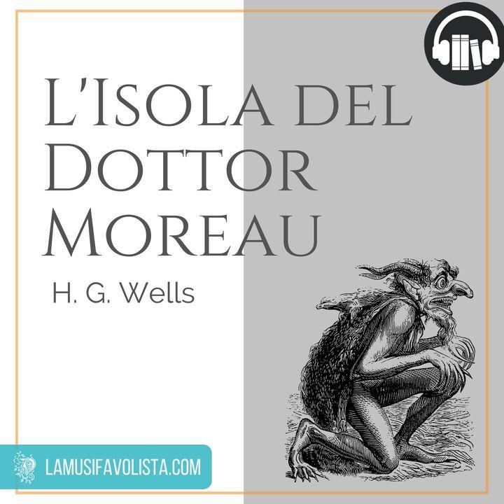 L'ISOLA DEL DOTTOR MOREAU - H. G. Wells ☆ Capitolo 06  ☆ Audiolibro ☆