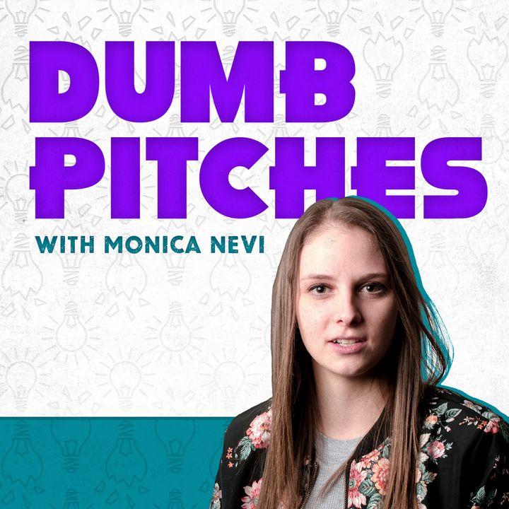 Dumb Pitches