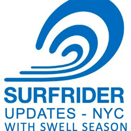 Swell Season Surf Radio: Surfrider Foundation NYC Chapter Update - Spring 2021