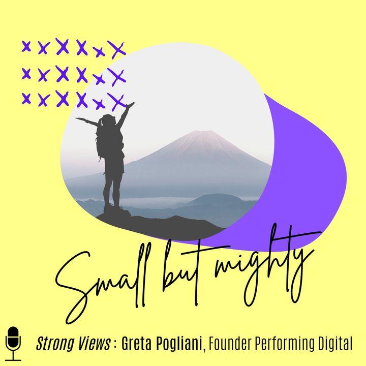 """05. Strong Views: Greta Pogliani, progetti """"small but mighty"""""""