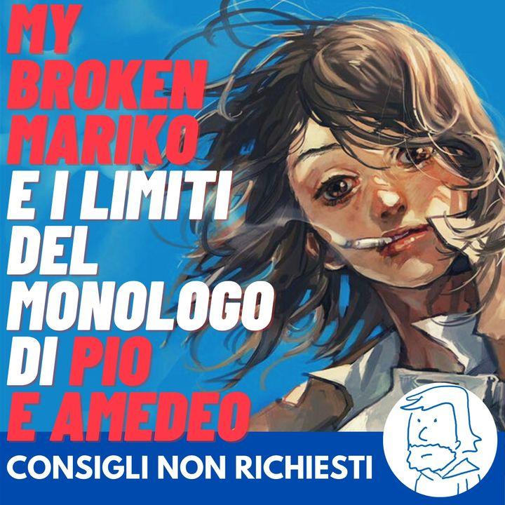 """""""My Broken Mariko"""" evidenzia i veri problemi del monologo di Pio e Amedeo"""