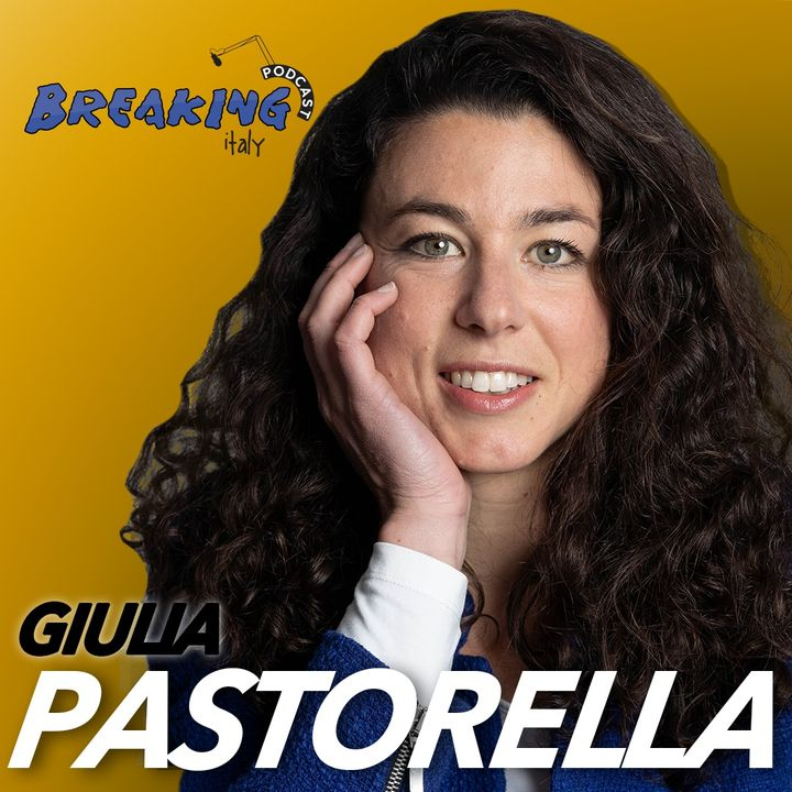 Ep 5 - Giulia Pastorella di +Europa