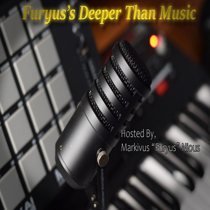 Furyus's Deeper Than Music's show