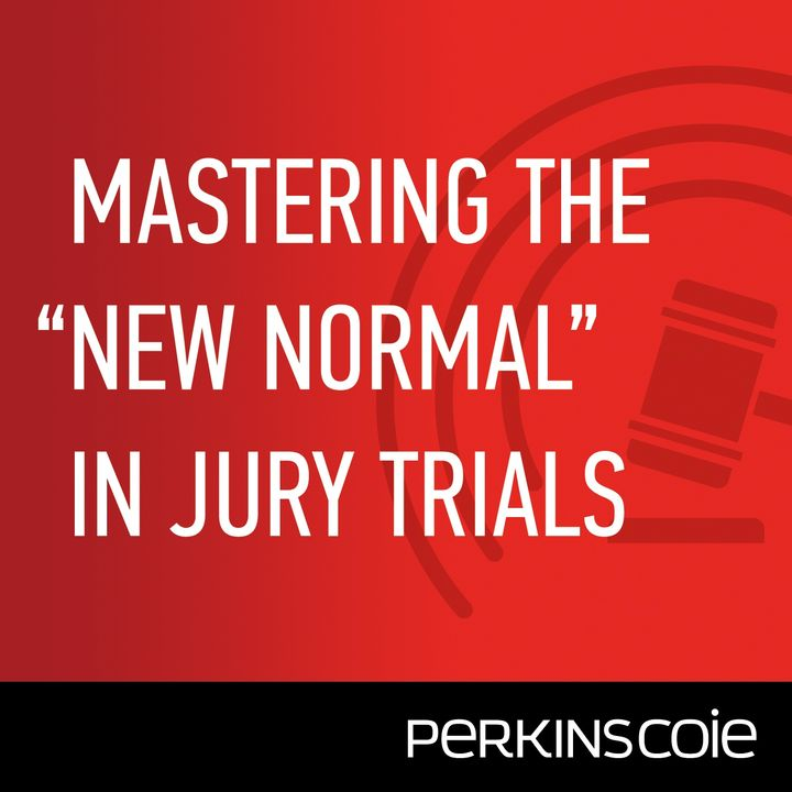 A Sea Change in Trial Practice - Episode 1