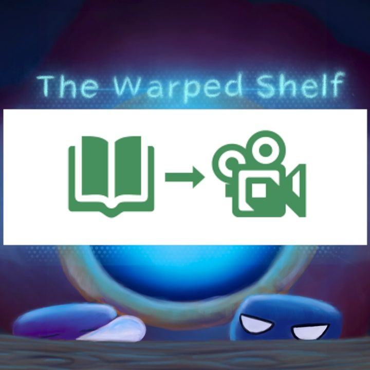 The Warped Shelf - The Adaptation Process