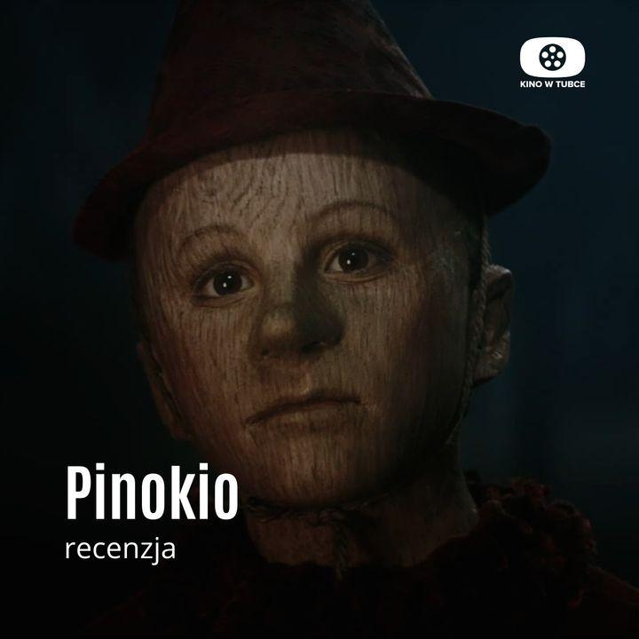 PINOKIO - recenzja Kino w tubce