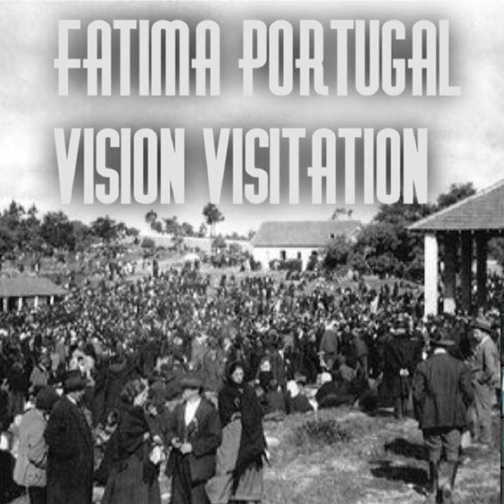 Episode 2 - Fatima Portugal/Visit or Visitation