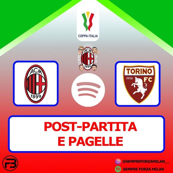 COPPA ITALIA MILAN-TORINO 5-4 (dcr) | PAGELLE e Post Partita