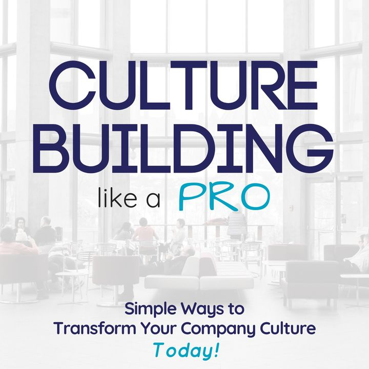 63: Does Company Culture Matter if Your Team is Small