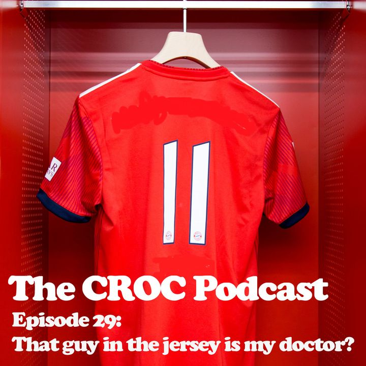 Ep29: That guy in the jersey is my doctor?