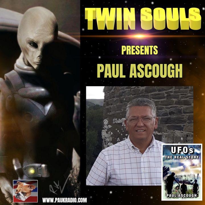 Twin Souls - UFO Researcher Paul Ascough - 07/29/2021