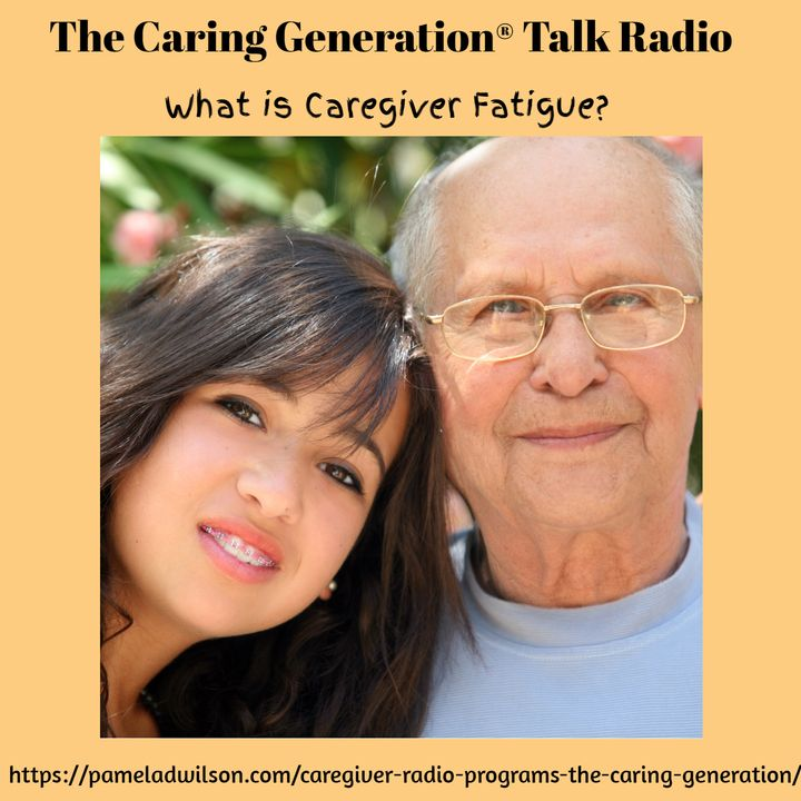 What is Caregiver Fatigue?