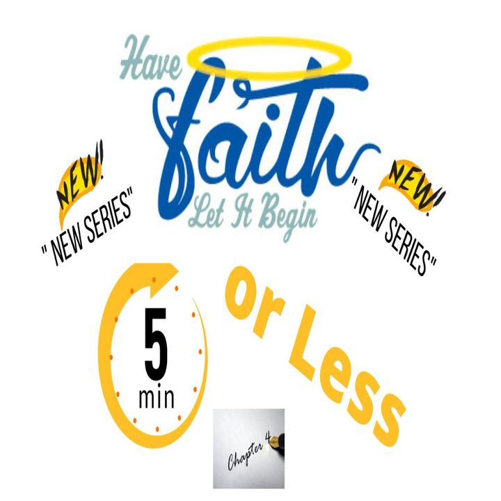"""5 Mins or Less  Chapter 4 """"Life is to Short"""""""
