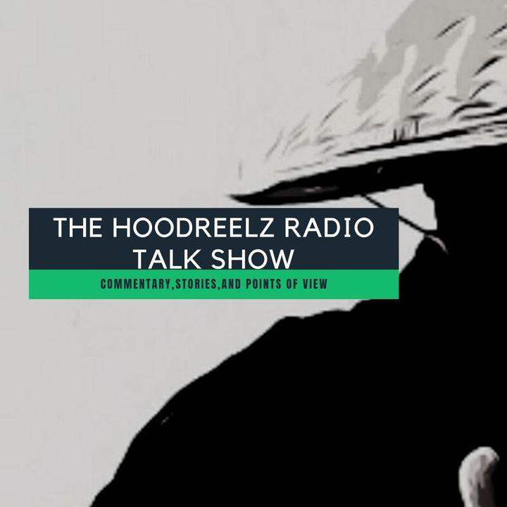 The Hoodreelz Radio Talk Show