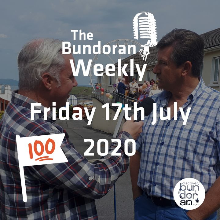 100 - The Bundoran Weekly - Friday 17th July 2020