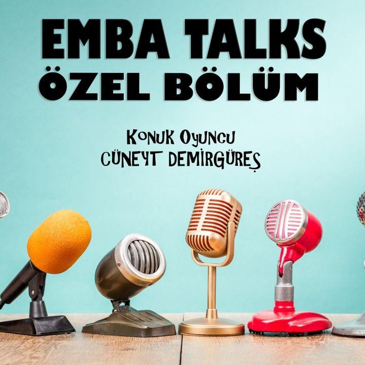 EMBA Talks - Özel Bölüm - Cuneyt Demirgures