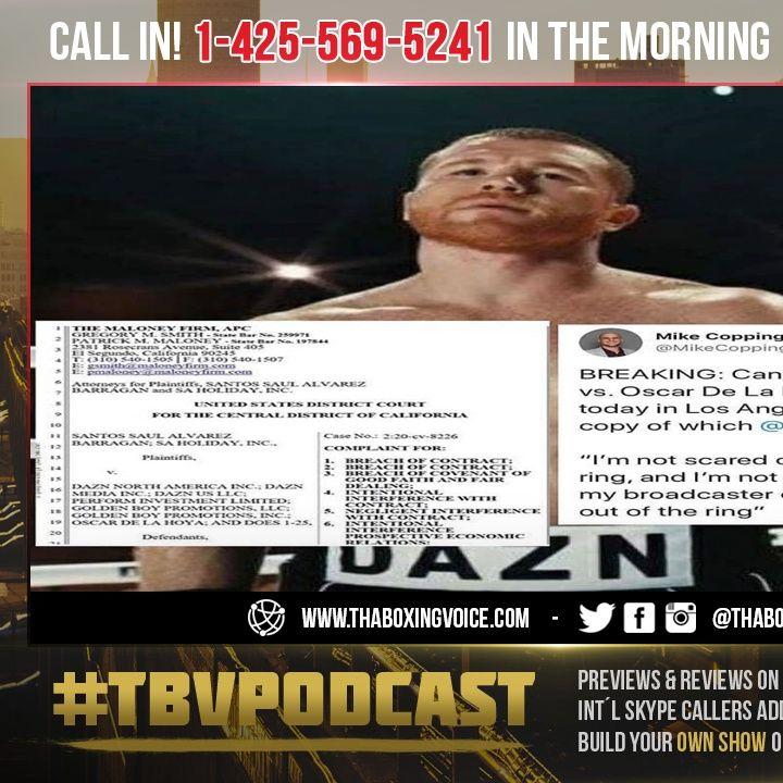 ☎️BREAKING: Canelo Alvarez🤩Filed Suit vs. Oscar De La Hoya, GBP & DAZN😱Told You This Would Happen❗️