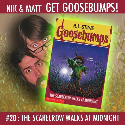 #20: The Scarecrow Walks at Midnight