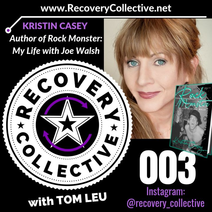 """RC 003: Kristin Casey-Author of """"Rock Monster: My Life with Joe Walsh"""""""