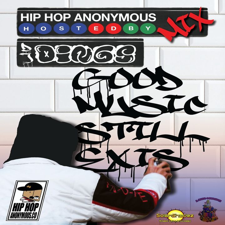 The Hip Hop Anonymous Mix Vol.18 Hosted And Mixed By Dj Dings
