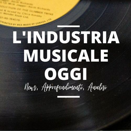 L'industria Musicale Oggi