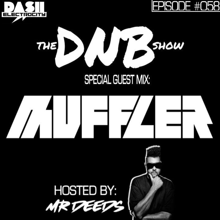 The DNB Show Episode 58 (special guest: Muffler)