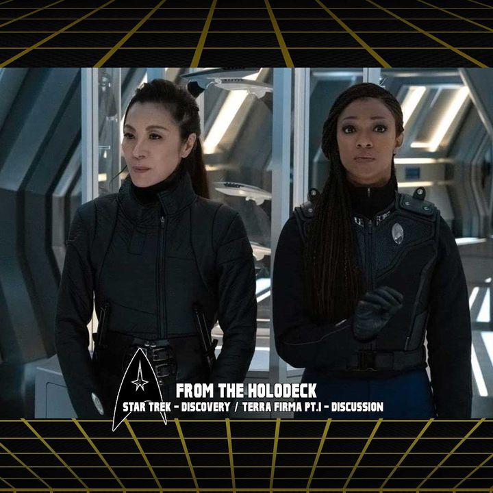 Star Trek: Discovery Edition – 3.09 'Terra Firma PT.1'