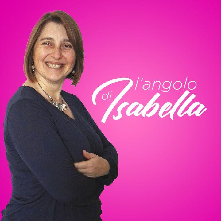 L'Angolo di Isabella #35